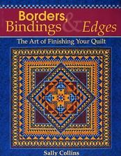 Quilting Reference Essentials: Borders, Bindings and Edges : The Art of...