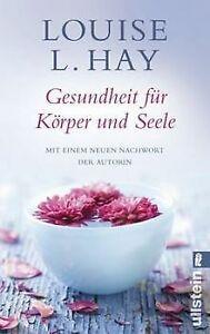 Gesundheit für Körper und Seele von Hay, Louise L.   Buch   Zustand gut