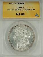 1878-P $1 Morgan Dollar 7/8TF VAM-41C Super Elite ClashCD ANACS MS63 #5002324 R6
