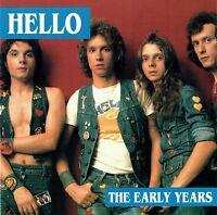 (CD) Hello - The Early Years - New York Groove, Star Studded Sham, Tell Him,u.a.