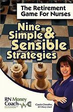 The Retirement Game for Nurses: Nine Simple and Sensible Strategies (Paperback o