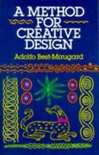 A Method for Creative Design, Best-Maugard, Adolfo, Good Book