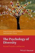 The Psychology of Diversity : Beyond Prejudice and Racism by John F. Dovidio,...