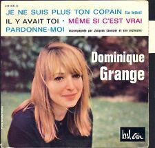DOMINIQUE GRANGE JE NE SUIS PLUS TON COPAIN RARE 45T EP 60's 211.108 + LANGUETTE