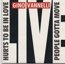Gino Vannelli-Hurts To Be In Love cd single