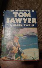 The Adventures Of Tom Sawyer, Mark Twain, 1922 HC/DJ