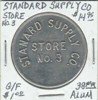 Token - Standard Supply Company - Store No. 3 - G/F $1 - 38 MM Aluminum