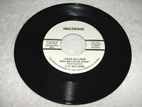 """C.D. Williams """"Hank Williams Sing Me A Blue Song"""" 45 RPM, Country,7"""" Single, NM-"""