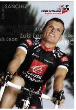 CYCLISME carte  cycliste LUIS LEON SANCHEZ équipe CAISSE D'EPARGNE 2007
