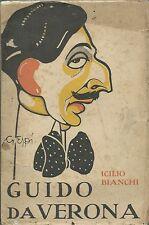 Icilio Bianchi - Guido da Verona - Modernissima Prima edizione 1919