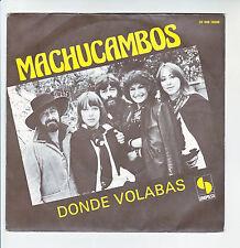 """LOS MACHUCAMBOS Vinyl 45T 7"""" DONDE VOLABAS - CARIA ELENA - SONOPRESSE 16698 RARE"""