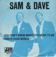 7inch SAM & DAVE	you don't know what you mean to me	HOLLAND EX-/VG++  (S1878)