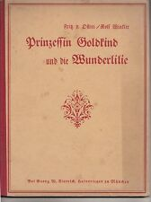Prinzessin Goldkind und die Wunderlilie um 1922 Dietrichs Münchner Künstlerbuch