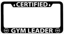Black METAL License Plate Frame Certified Gym Leader Accessory Pokemon 101