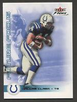 DALLAS CLARK Rookie RC - 2003 Fleer Focus Blue #d to /699 - #133 Colts HOF