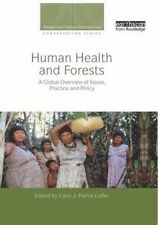 USED (VG) Human Health and Forests: A Global Overview of Issues, Practice and Po