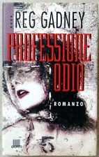 Reg GADNEY - PROFESSIONE ODIO - Romanzo Giunti 1995 - Prima Edizione