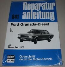 Reparaturanleitung Ford Granada Diesel L / GL Baujahre ab Dezember 1977 NEU!