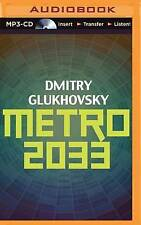 NEW Metro 2033 by Dmitry Glukhovsky