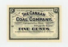 5c The Canaan Coal Company - Canaanville, OHIO Merchant Scrip CU