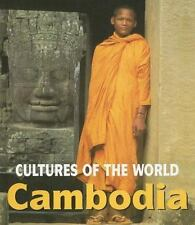 Cultures of the World: Cambodia Cultures of the World Group 12 by Barbara Cooke