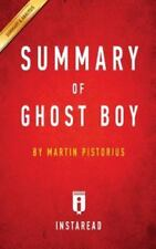 Summary of Ghost Boy: By Martin Pistorius Includes Analysis (Paperback or Softba