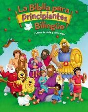 La Biblia Para Principiantes Bilingue: Historias Biblicas Para Ninos (Spanish)