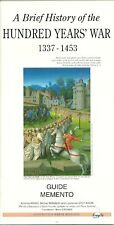 THE HUNDRED YEARS' WAR + Brief History + 1337-1453 + Guide memento FRAGILE Ed.