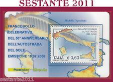 TESSERA FILATELICA FRANCOBOLLO ANNIVERSARIO AUTOSTRADA DEL SOLE 2006 H57