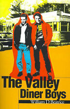 NEW The Valley Diner Boys by William Beatrice