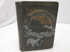 Nansen in the Frozen World (Inc. Earlier Arctic Exped)HC First Edition 1897