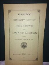 Reply To The Minority Report School Committee Town Of Woburn 1885