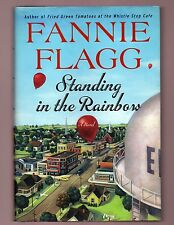STANDING IN THE RAINBOW-FANNIE FLAGG SIGNED 1ST