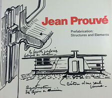 JEAN PROUVE PREFABRICATION: STRUCTURES & ELEMENTS BY BENEDIKT HUBER *FIRST ED*