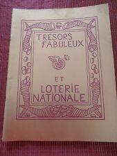 TRÉSOR FABULEUX ET LOTERIE NATIONALE PAR JEAN EFFEL ( ref 46 )