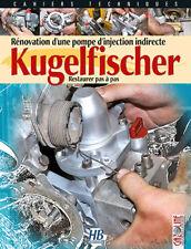 Rénovation d'une pompe d'injection Kugelfischer , Gazoline ,