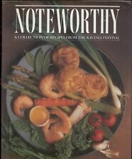 Noteworthy Ravinia Festival Highland Park IL Cookbook HCDJ 1st ed 1st pr