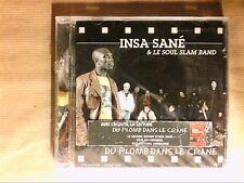CD / INSA SANE & LE SOUL SLAM BAND / DU PLOMB DANS LE CRANE / NEUF SOUS CELLO