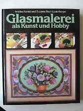 Altes Fach Buch Glasmalerei als Kunst und Hobby  Ausgabe 1981 Falken Verlag