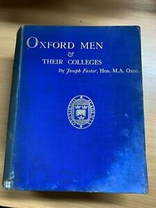 "1893 ""OXFORD MEN & THEIR COLLEGES"" VERY HEAVY ILLUSTRATED HARDBACK BOOK (XX)"
