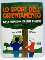 """Cartonato """"Lo Sport dell'orientamento"""" 1a edizione Marzo 1979 Mondatori"""