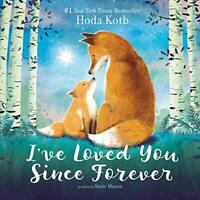 I've Loved You Since Forever by Kotb, Hoda Book The Fast Free Shipping
