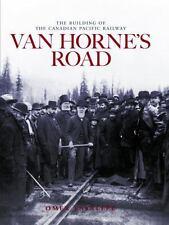 VAN HORNE'S ROAD - NEW HARDCOVER BOOK