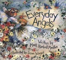Everyday Angels by Mark Kimball Moulton (2000, Hardcover) autographed