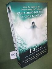 GUILLERMO DEL TORO AND CHUCK HOGAN THE FALL UK PAPERBACK EDITION