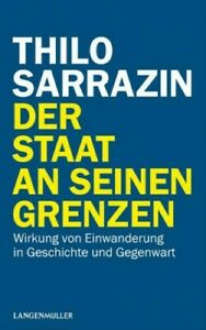 Thilo Sarrazin Der Staat an seinen Grenzen