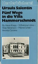 Ursula Salentin - Fünf Wege in die Villa Hammerschmidt