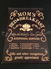 Moms Bed & Breakfast - Nurse,Tutor etc Irish Mothers Humorous Home Ireland Print