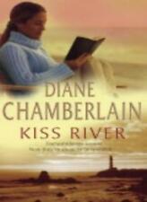 Kiss River (Mira)-Diane Chamberlain
