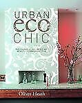 Urban Eco Chic: How to live in an eco-friendly way without compromisin-ExLibrary
